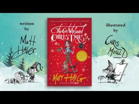 The Girl Who Saved Christmas by Matt Haig, illustrated by Chris Mould