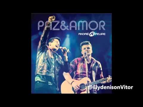 Arrocha Gospel - André e Felipe // Adore - CD Paz e Amor 2013