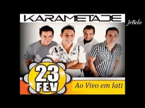 Karametade Cd Completo Ao Vivo 2014 JrBelo