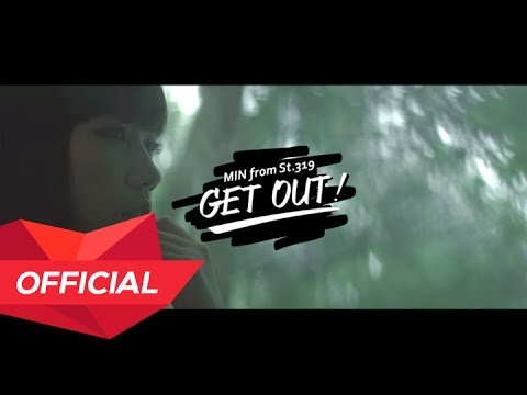 MIN from ST.319 - GET OUT! Teaser Video