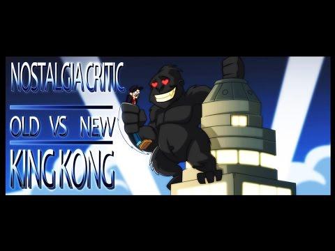 Nostalgia Critic: Old vs New - King Kong