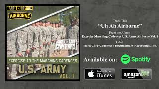 Uh Ah Airborne (Marching Cadence)
