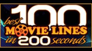 100 Best Movie Lines In 200 Seconds