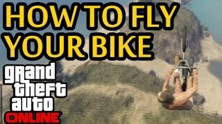 ★ GTA 5 Online How To Fly Your Bike! Glitch Tutorial