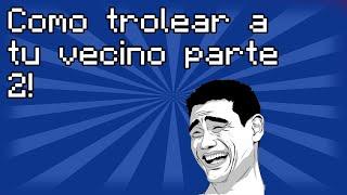 ♛[Humor] Como Robarle A Tu Vecino Parte 2 [MINECRAFT