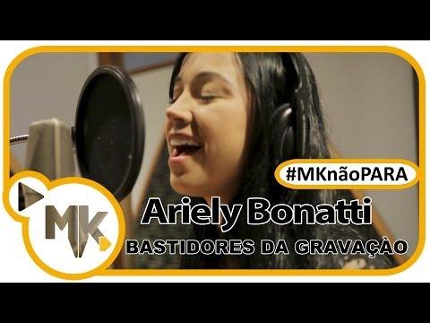 Ariely Bonatti - CD A Porta - Bastidores da gravação - (#MKnãoPARA)