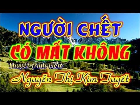 PGHH Người Chết Có Mất Không - Thuyết trình: Nguyễn Thị Kim Tuyết