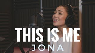 The Greatest Showman - This Is Me - Stripped Version (JONA)