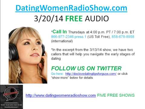 Dating Women Radio Show - Early Dating Stages