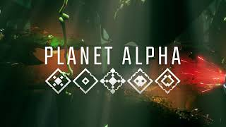 PLANET ALPHA - Announcement Trailer