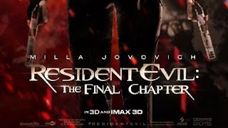 Resident Evil 6: The Final Chapter / Movie Trailer (2016