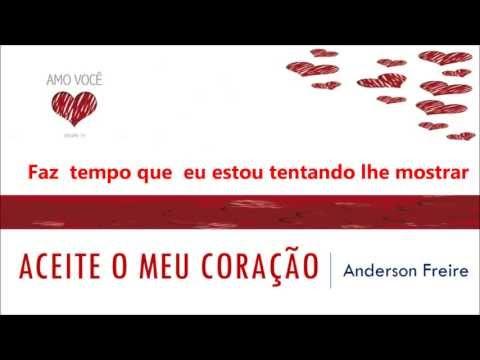 Anderson Freire - Aceite o Meu Coração - Legendado (CD Amo Você Vol 19)