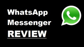 Application Review: WhatsApp Messenger