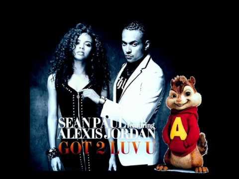 Sean Paul ft. Alexis Jordan - Got 2 Luv U - Remix - Alvin and the chipmunks ♥