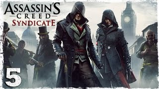 [Xbox One] Assassin's Creed Syndicate. #5: Подъем на Биг-Бен.