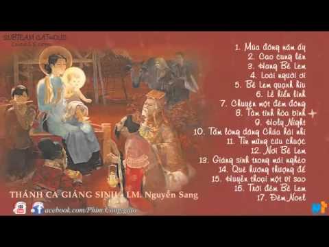 Những bài thánh ca dành cho giáng sinh - Lm. JB Nguyễn Sang