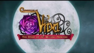 The Chronicles Of Vida: The Story Of The Missing Princess