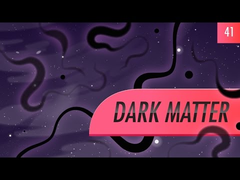 Dark Matter: Crash Course Astronomy #41