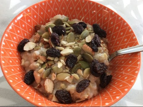 Amazing Oatmeal Recipe - Healthy Oatmeal + Ayurvedic Breakfast