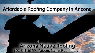 [Arizona Native Roofing Is An Affordable Roofing Company in A...] Video