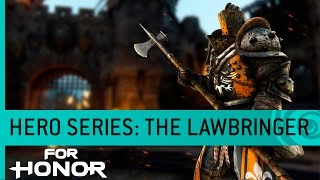 For Honor - The Lawbringer: Knight Gameplay Trailer