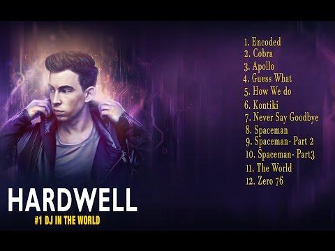 Tuyển tập những bản EDM hay nhất của DJ Hardwell( phần 1)