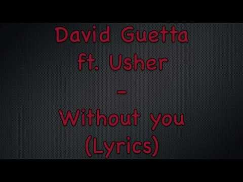 David Guetta ft. Usher - Without You (Lyrics)
