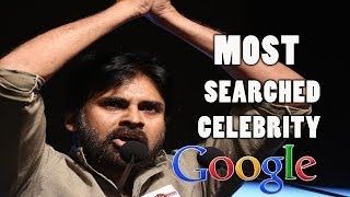 Pawan Kalyan : Most Searched Celebrity On Google
