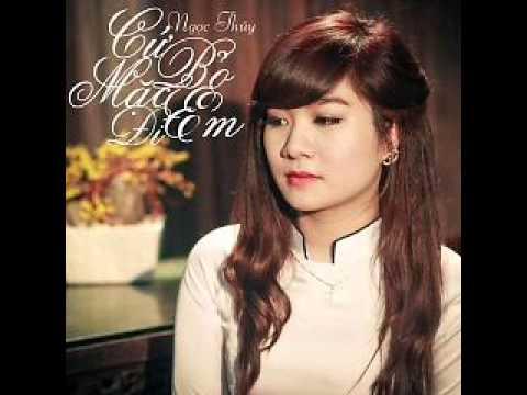 05 Khi Em Ton Thuong Anh O Dau (Beat) - Ngoc Thuy (Album Cu Bo Mac Em Di) (Single)