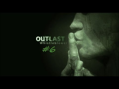 Jerkers' A Lurkin | Outlast- Whistleblower: Part 6