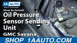 How To Install Replace Oil Pressure Sensor Sending Unit