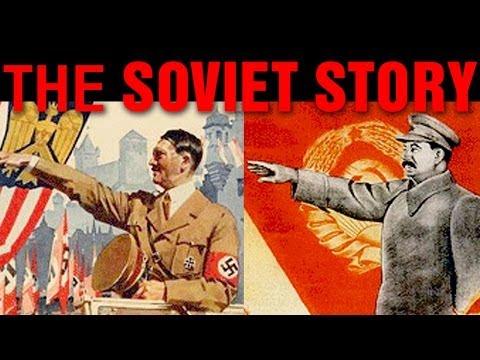 Câu chuyện Xô Viết THE SOVIET STORY full-length documentary film