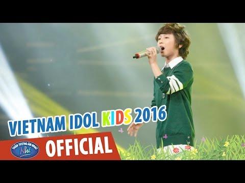 VIETNAM IDOL KIDS 2016 - GALA 2 - CHA VÀ CON TRAI - GIA KHIÊM