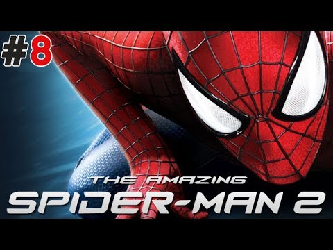 The Amazing Spider-Man 2 - Elektro - Bölüm 8