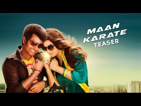 Maan Karate movie Teaser