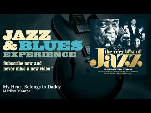Marilyn Monroe - My Heart Belongs to Daddy - JazzAndBluesExperience