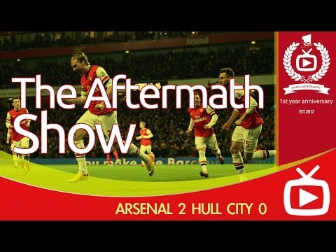 Arsenal FC 2 Hull City 0 The Aftermath Show - ArsenalFanTV.com