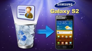 Galaxy S2/S3/S4 Recovery: How To Recover Deleted Contacts