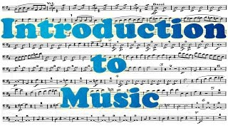 Introduction to Music