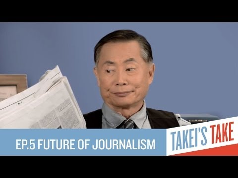George Takei and Ann Friedman on the Future of Journalism | Episode 5 | Takei's Take