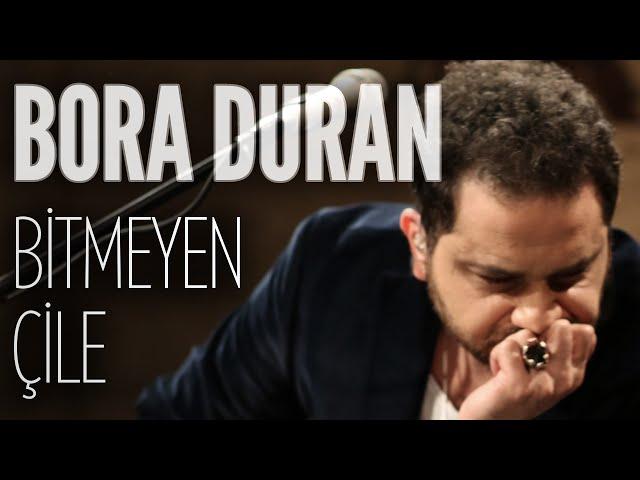 Bora Duran - Bitmeyen Çile (JoyTurk Akustik)