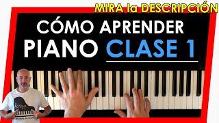 Aprender a tocar el piano. Clase 1