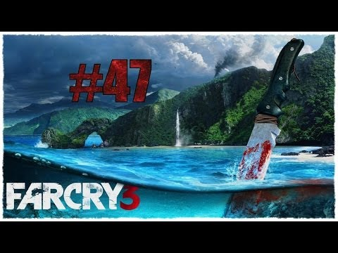 Far Cry 3 - Part #47 - Licht am ende des Dschungels - [HD+][Ger.][Blind] - Let's Play Far Cry 3 -