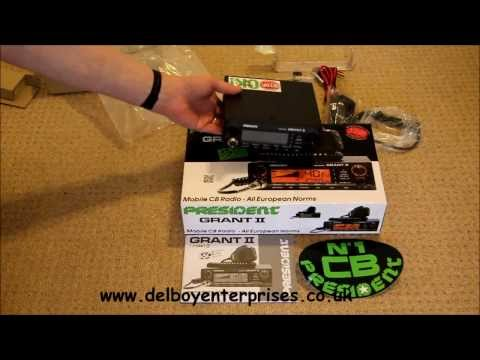 Unboxing The New President Grant 2 CB Radio