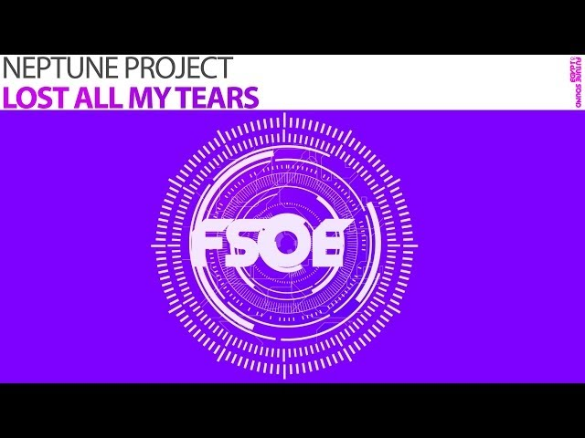 Neptune Project - Lost All My Tears (The Noble Six Remix) [Available May 12th]