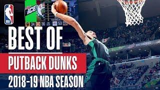 NBA's Best Putback Dunks   2018-19 NBA Season   #NBADunkWeek