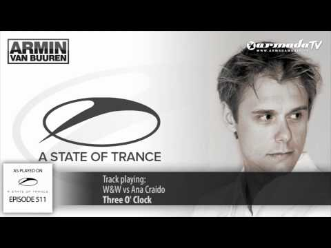 ASOT 511: W&W vs Ana Criado - Three O' Clock