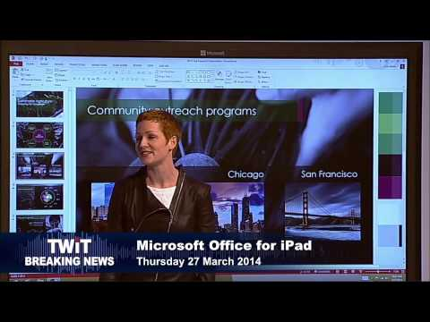 TWiT Live Specials 193: Microsoft Office Suite for iPad keynote