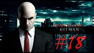 Hitman Absolution. серия 18 -