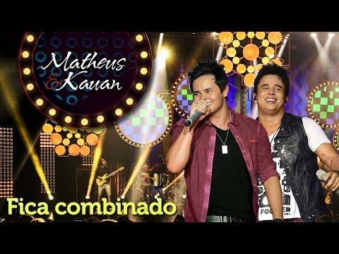 Matheus & Kauan - Fica Combinado - [DVD Mundo Paralelo] (Clipe Oficial)